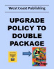 Policy Upgrade to Double Package